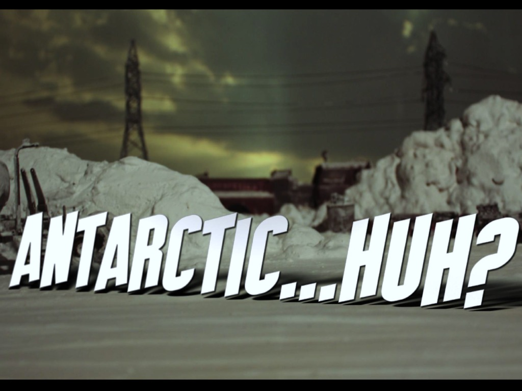 ANTARCTIC...HUH?'s video poster