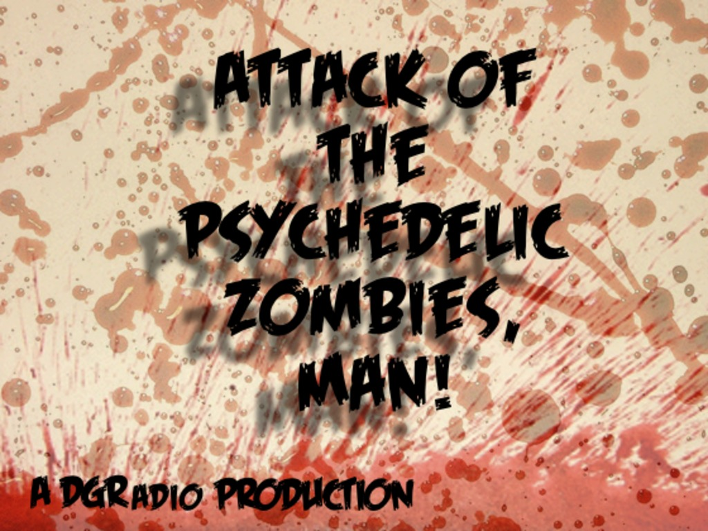 Attack of the Psychedelic Zombies, Man's video poster