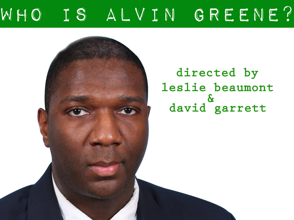 """""""Who is Alvin Greene?"""" - a feature length documentary film's video poster"""