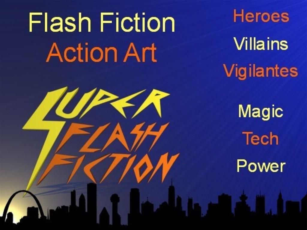 Super Flash Fiction - Heroes & Villains - Power, Tech, Magic's video poster