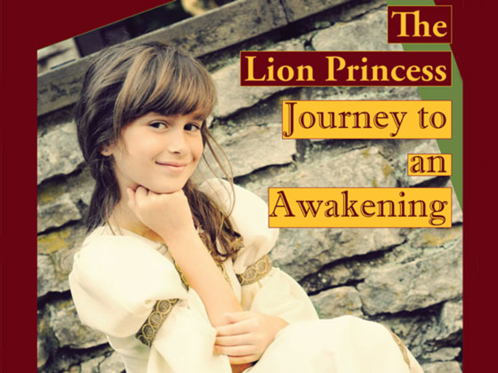 The Lion Princess uplifts youth with a wonderful story!'s video poster