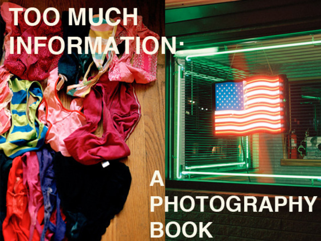 Too Much Information: A Photography Book's video poster