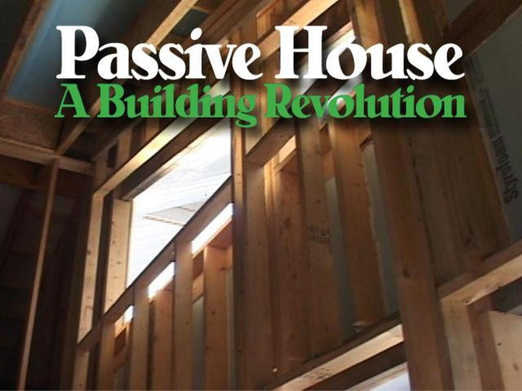 Passive House: A Building Revolution's video poster