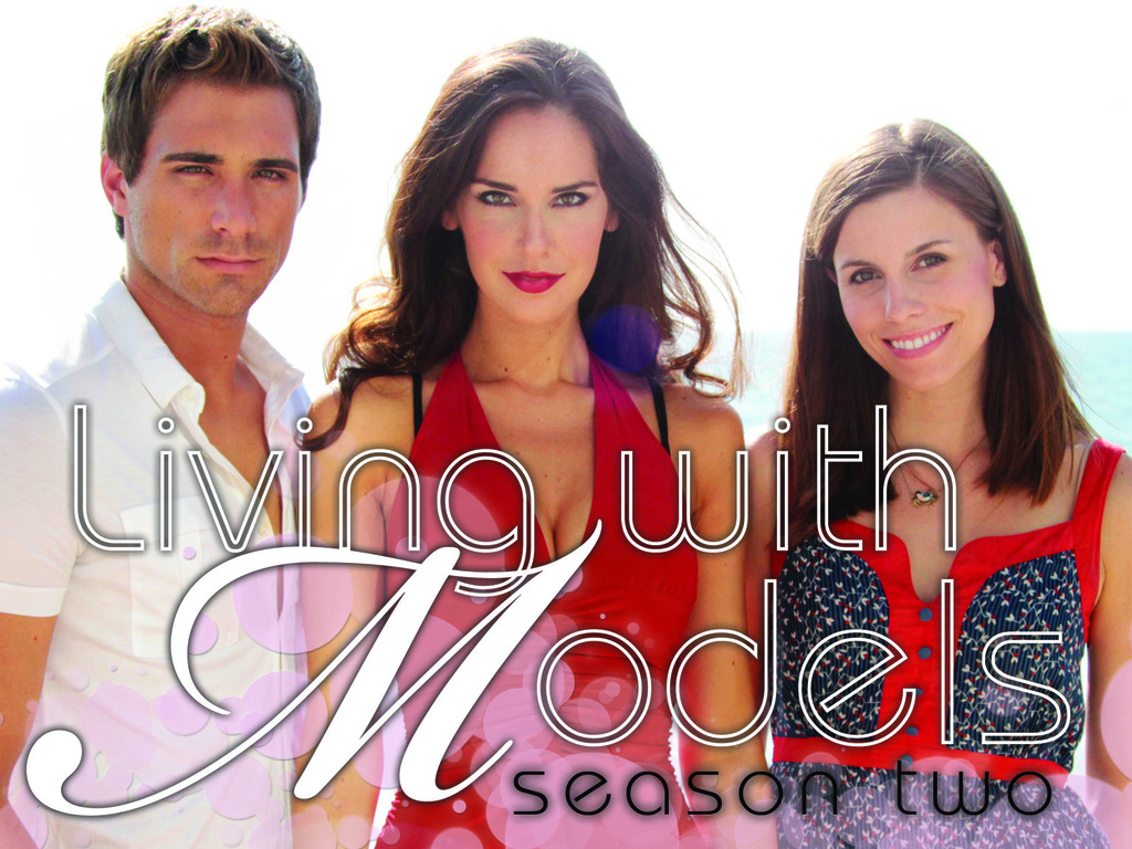Living With Models - Season 2's video poster