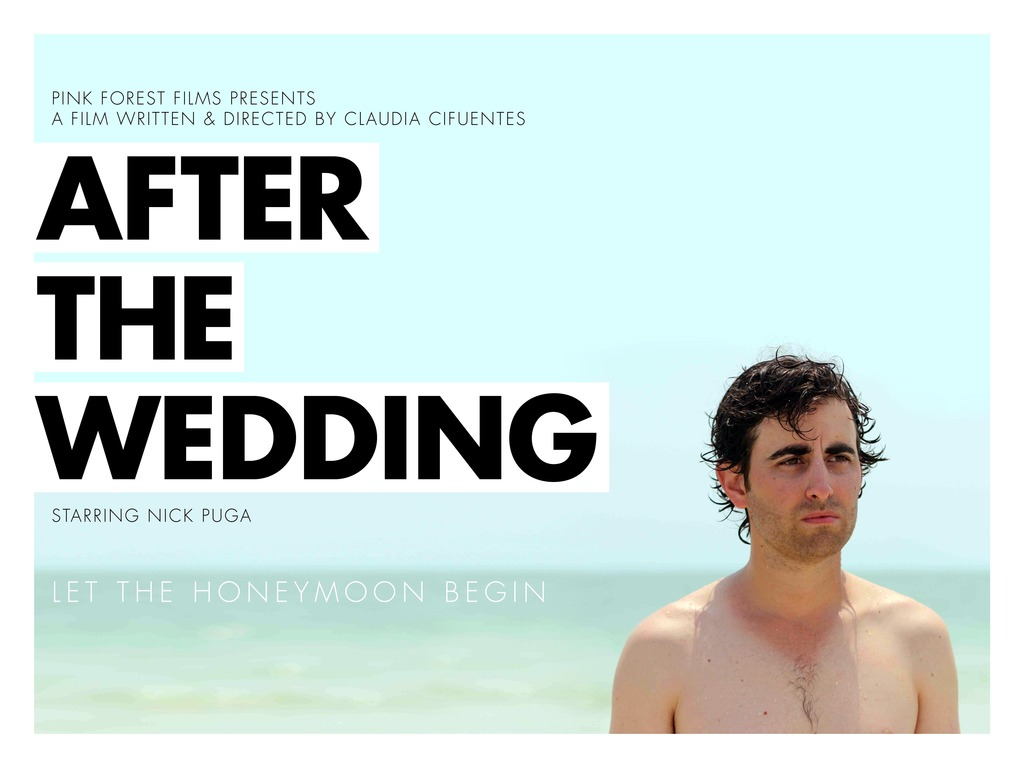 After the Wedding - A film by The Cifuentes Sisters's video poster