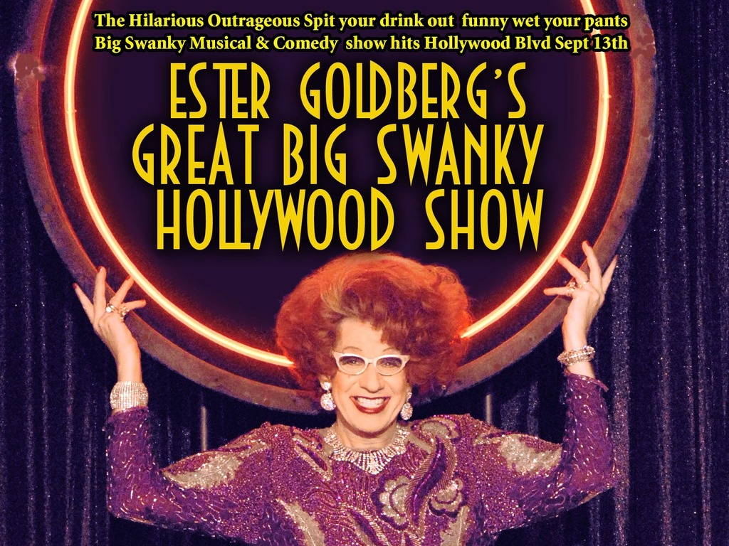 ESTER GOLDBERG'S GREAT BIG SWANKY HOLLYWOOD SHOW at KINGKING's video poster
