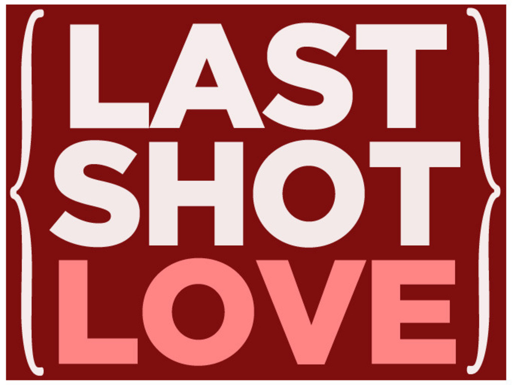 LAST SHOT LOVE's video poster