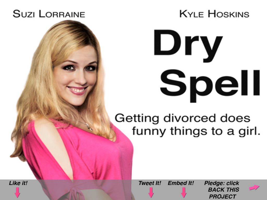 Dry Spell: A feature length romcom starring Suzi Lorraine.'s video poster