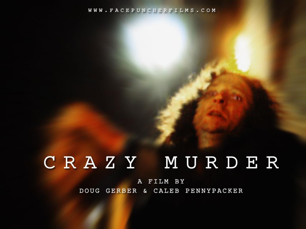 CRAZY MURDER - FEATURE FILM's video poster