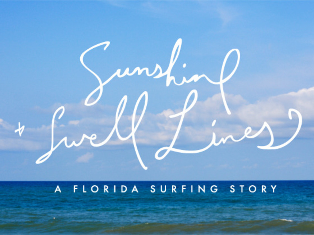Sunshine & Swell Lines - A documentary about Florida surfing's video poster