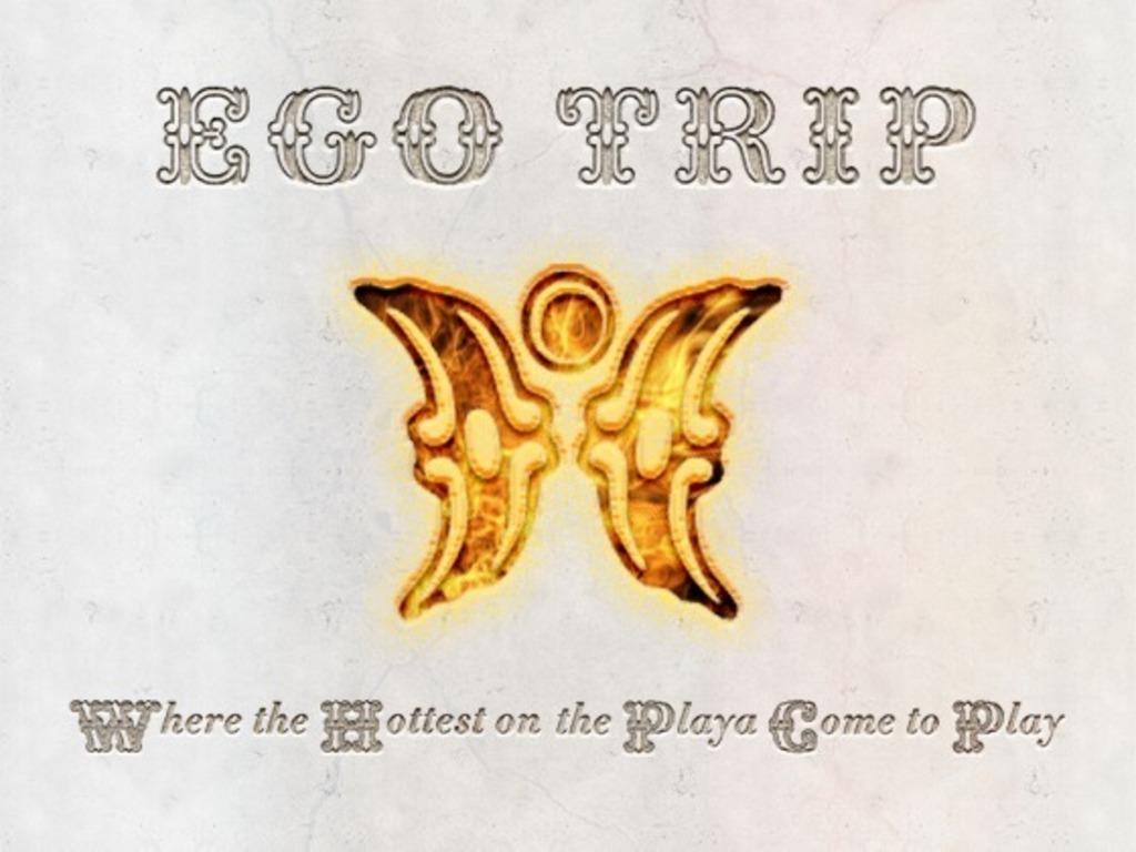 Ego Trip: 2012 Burning Man Theme Camp!'s video poster
