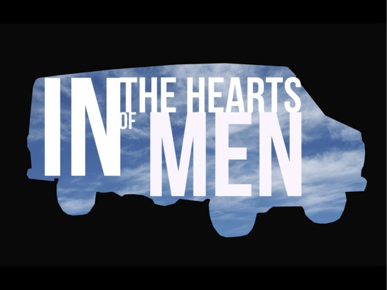 In The Hearts Of Men: A Theatrical and Film Documentary's video poster