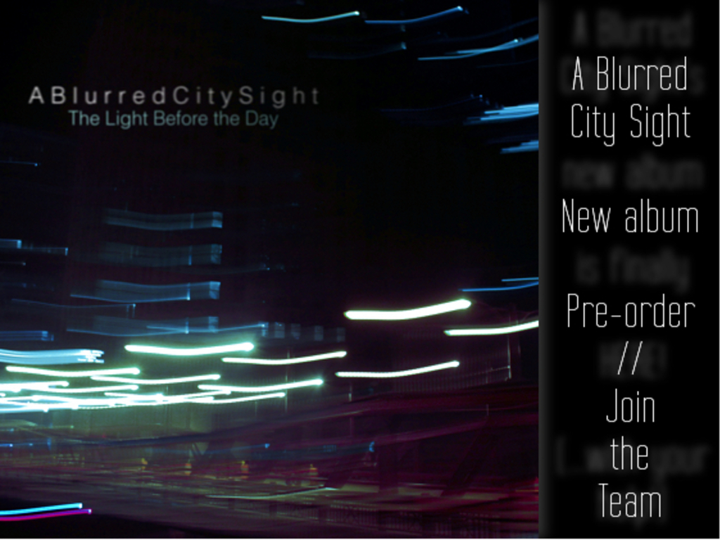A Blurred City Sight: Debut album pre-order's video poster