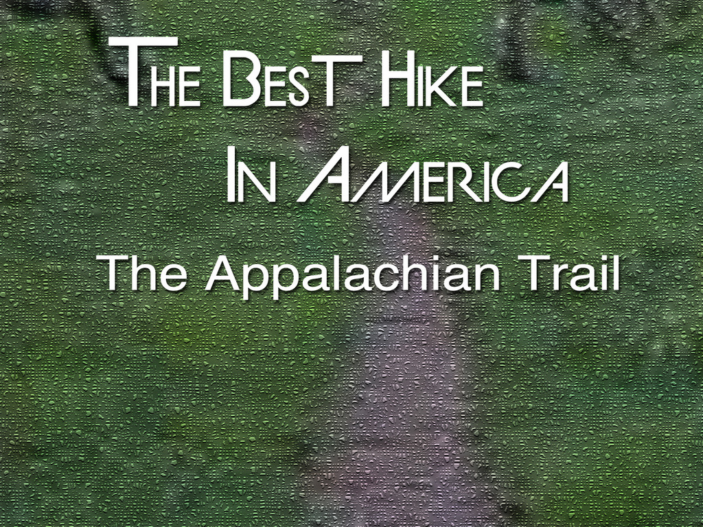 The Best Hike In America: The Appalachian Trail's video poster