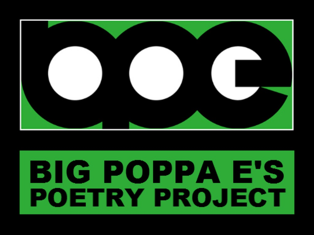 Big Poppa E's Poetry Project's video poster
