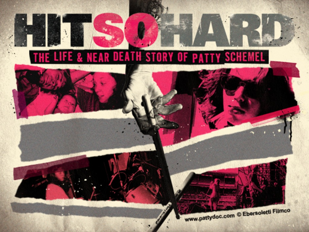 Hit So Hard: The Life & Near Death Story of Patty Schemel's video poster