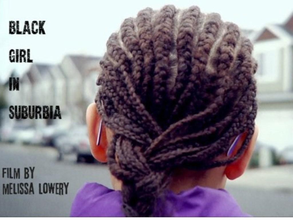 Black Girl In Suburbia's video poster