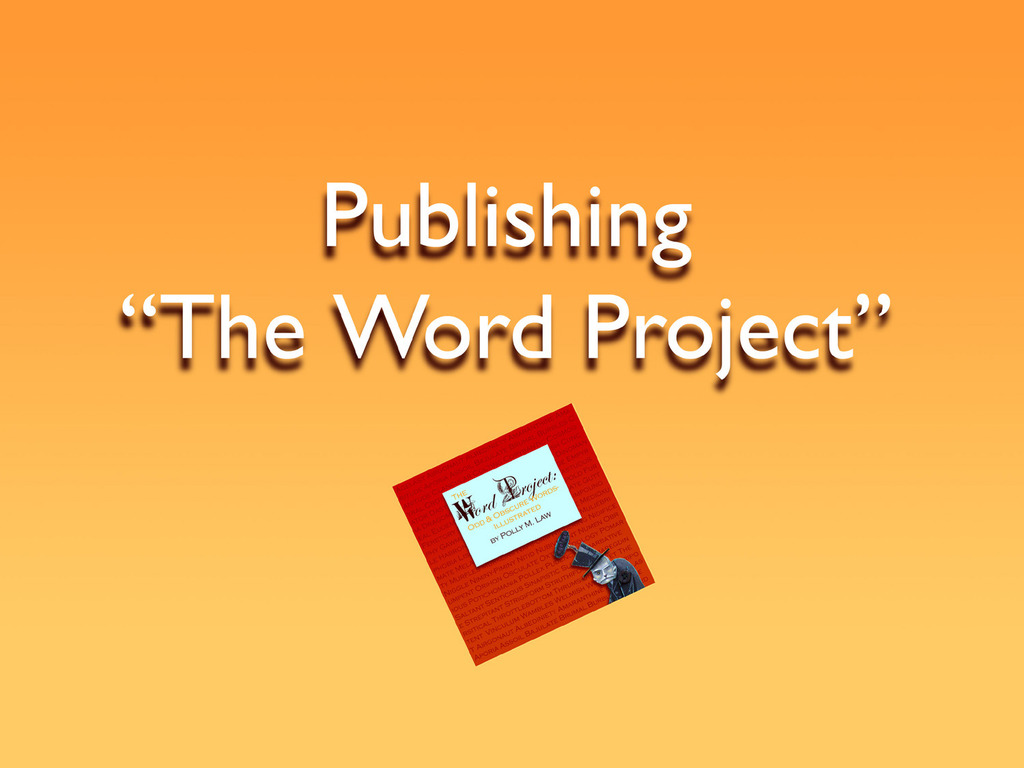 """Publishing """"The Word Project""""'s video poster"""