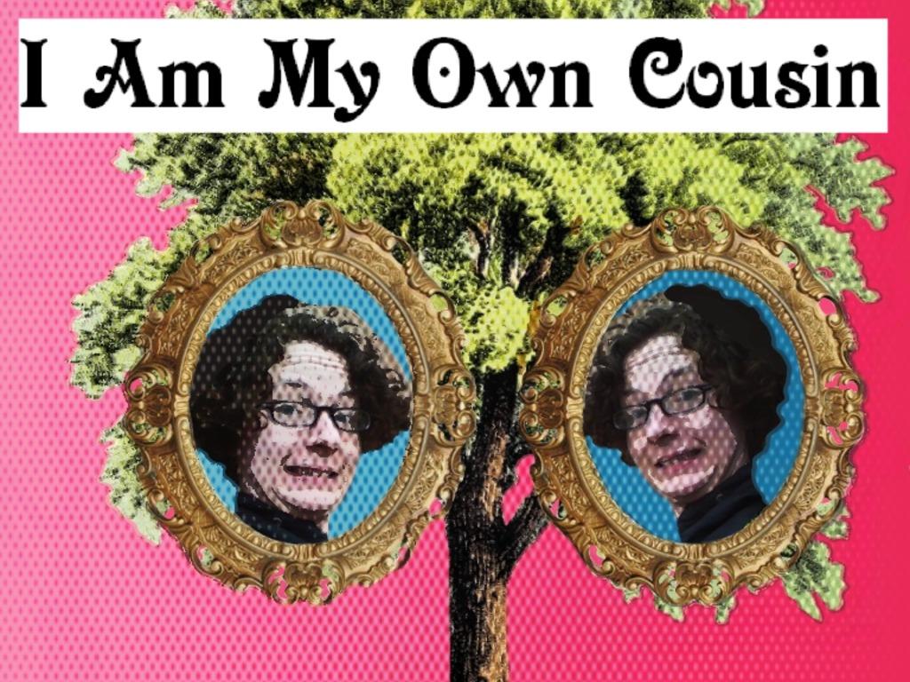 Memoir: I Am My Own Cousin's video poster