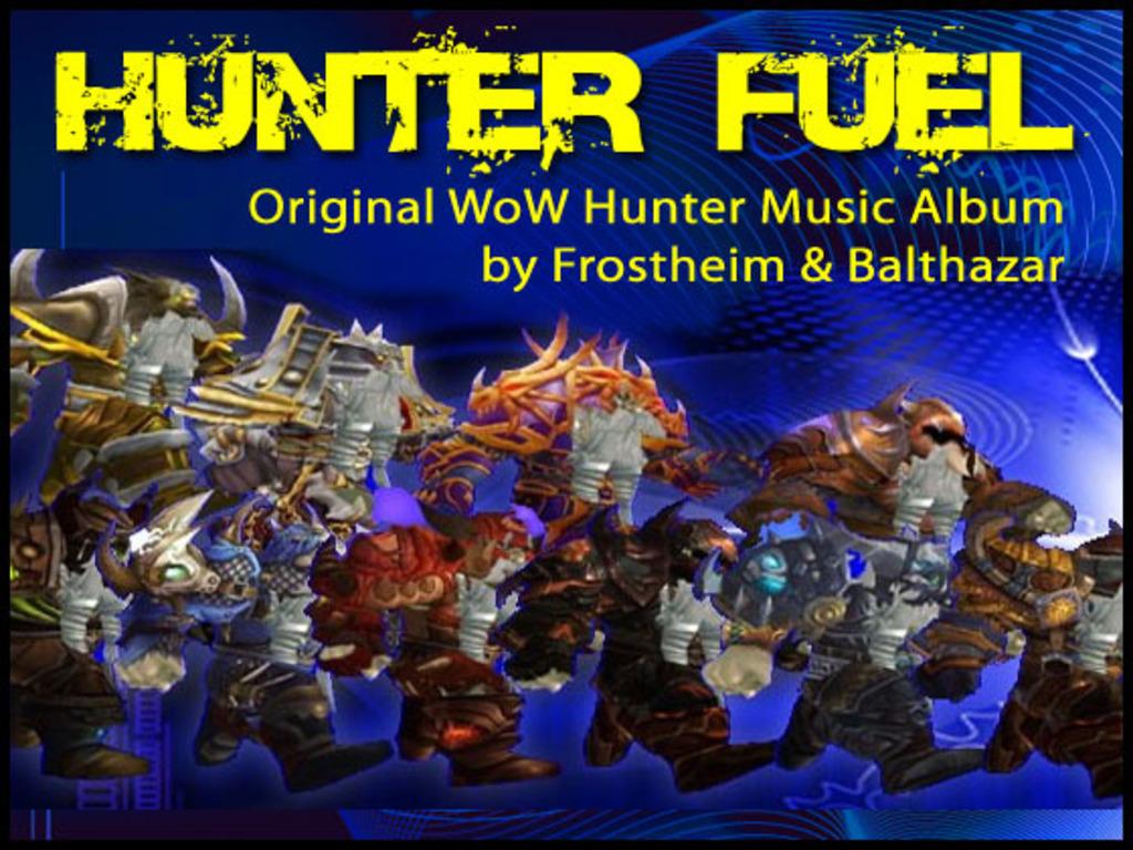 Hunter Fuel: WoW Music Album's video poster