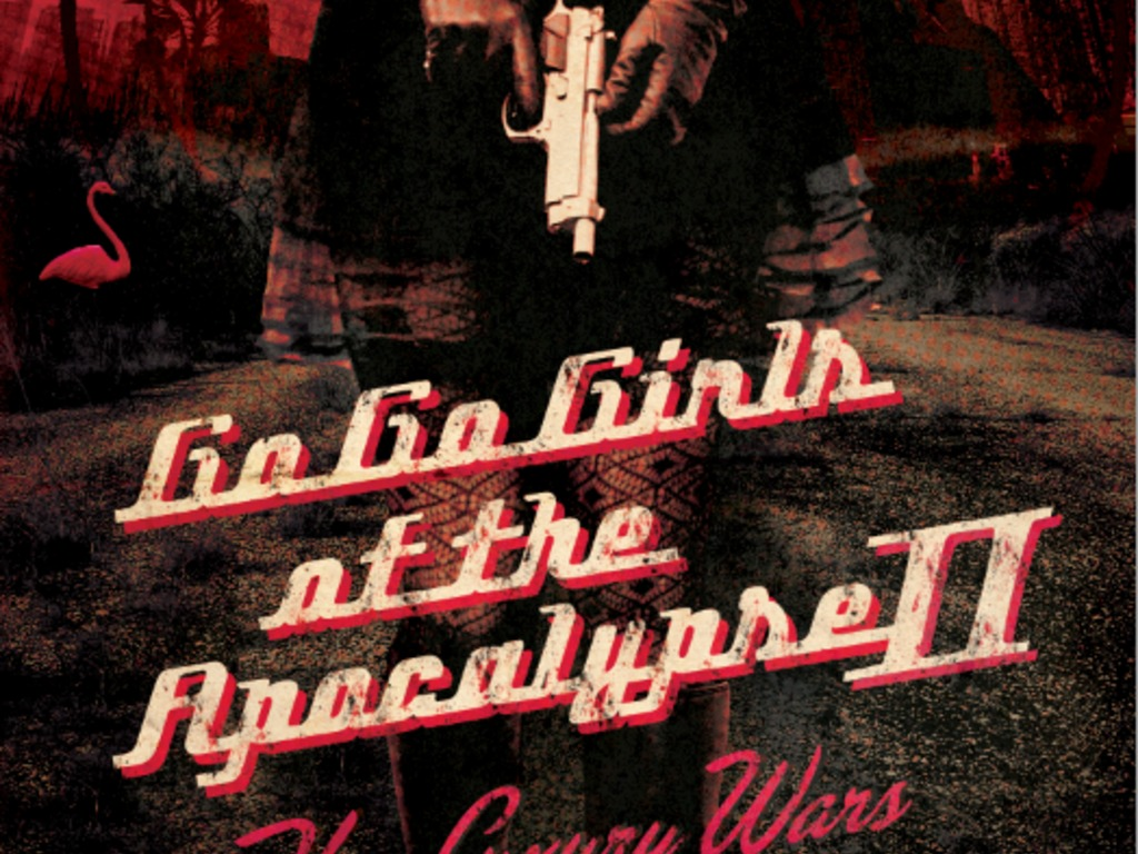 GO-GO GIRLS OF THE APOCALYPSE II: THE LUXURY WARS - A NOVEL's video poster
