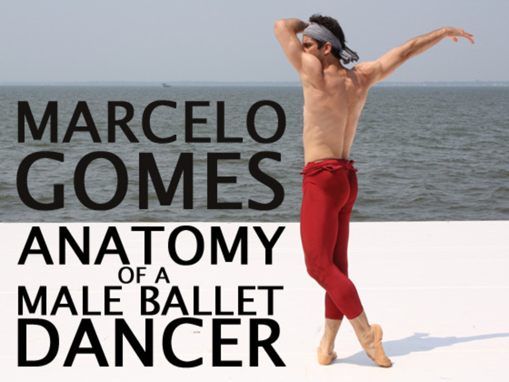 MARCELO GOMES: Anatomy of a Male Ballet Dancer's video poster