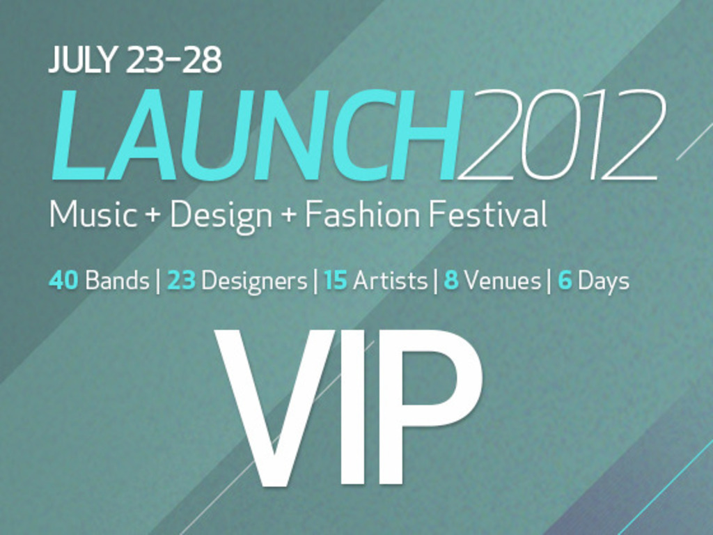 VIP PACKAGES: MAKE LAUNCH FESTIVAL EVEN MORE AWESOME's video poster