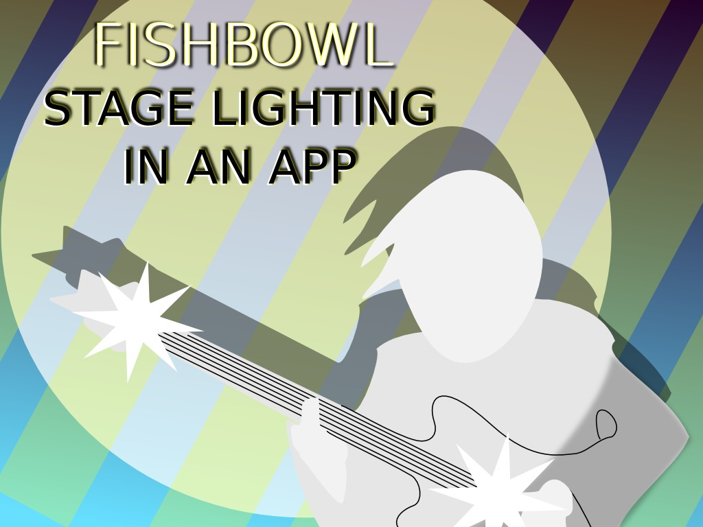 Fishbowl: Low-Cost, Dynamic Stage Lighting!'s video poster