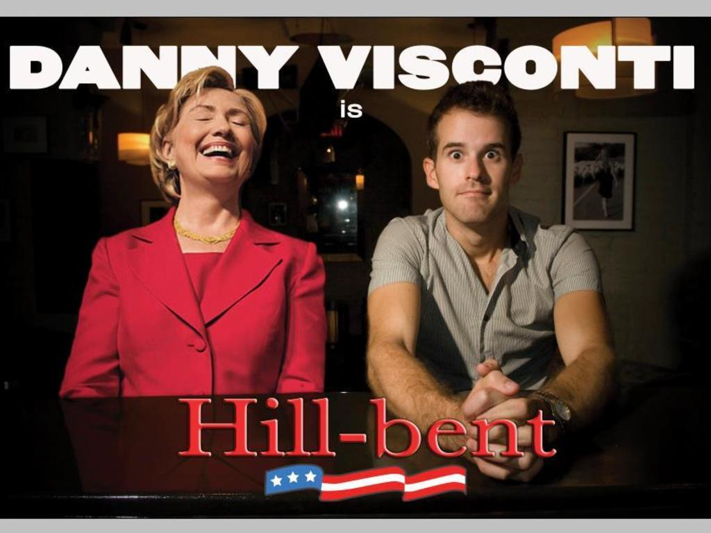 Danny Visconti is HILL-BENT: My Night with Hillary Clinton's video poster