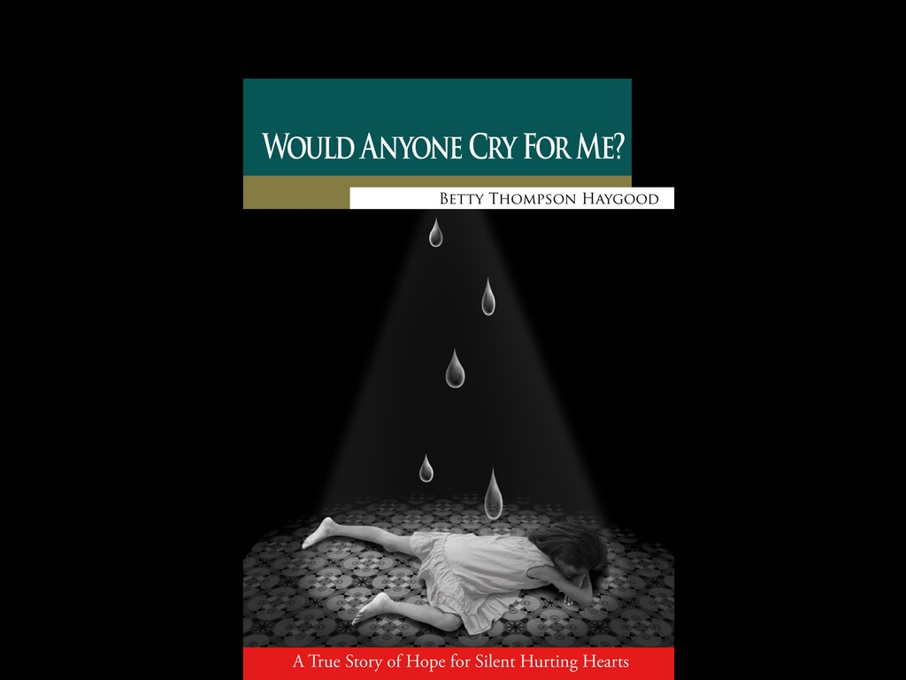 Would Anyone Cry For Me? A True Story Of Hope......'s video poster