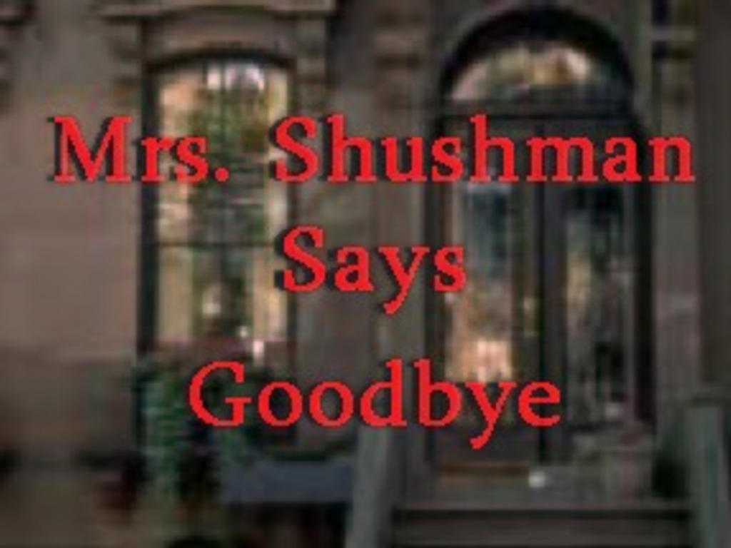 """Mrs. Shushman Says Goodbye""- A worthwhile short story's video poster"