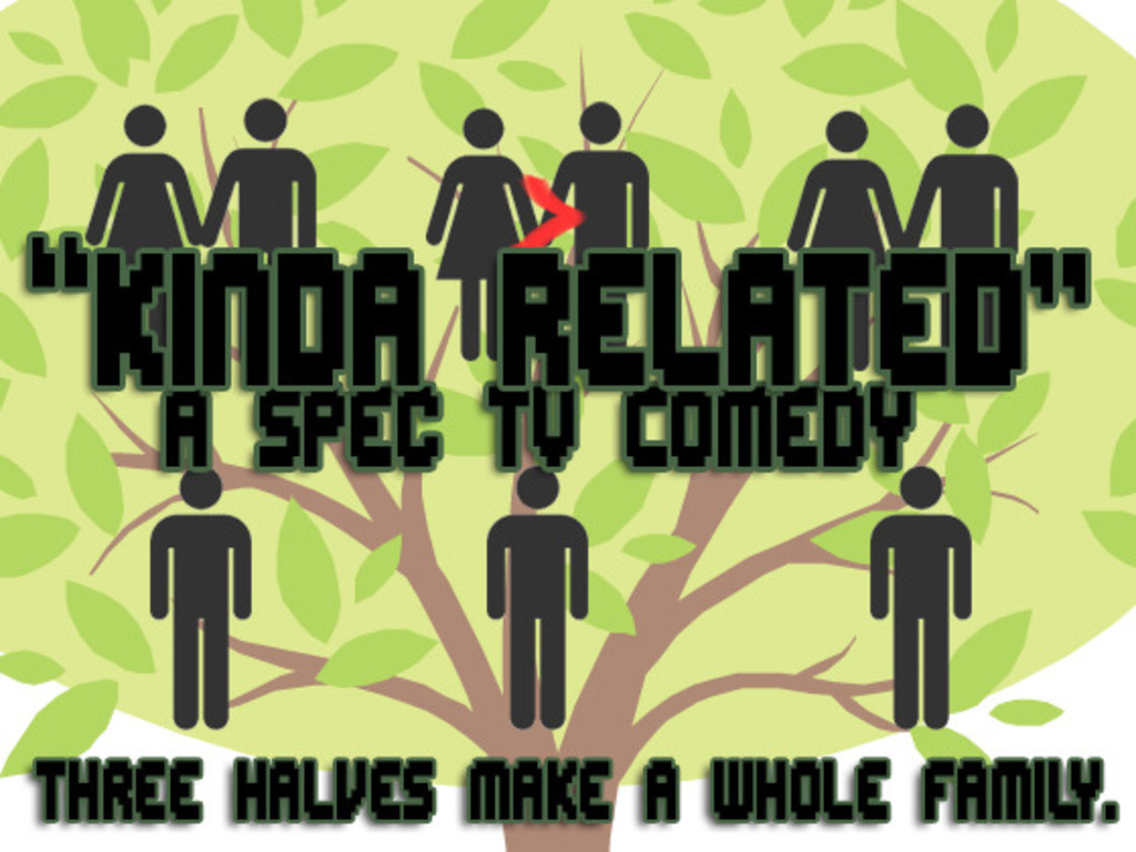 """Kinda Related"" - Spec TV Comedy Pilot's video poster"