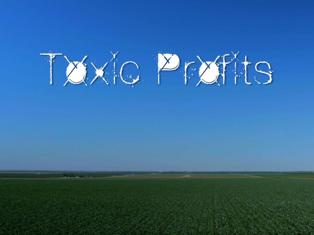 Toxic Profits's video poster