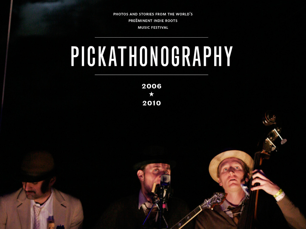 Pickathonography Vol. 1 - Images and Stories's video poster