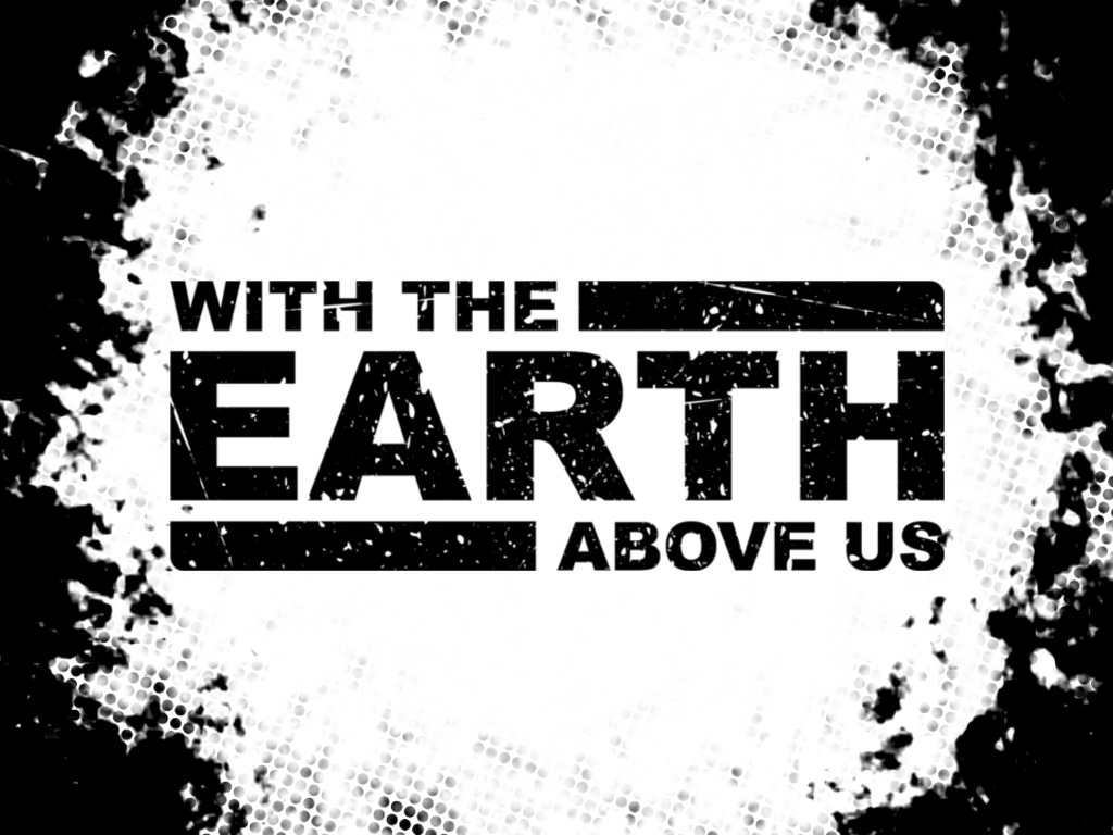 With The Earth Above Us: a Graphic Novel's video poster