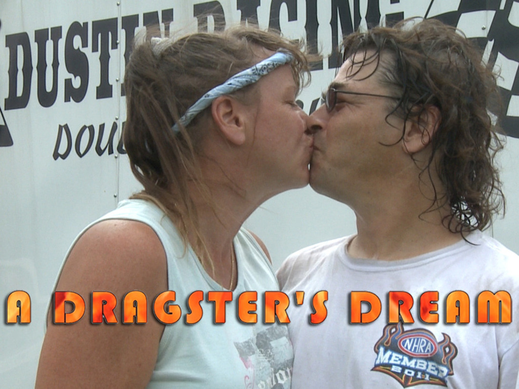 A DRAGSTER'S DREAM's video poster