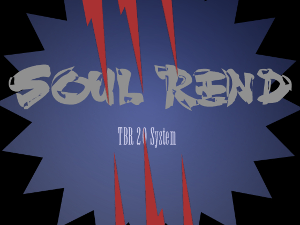 The Soul Rend Campaign Setting and theTBR 20 System's video poster