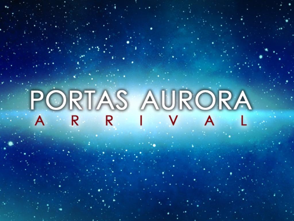 Portas Aurora: Arrival's video poster