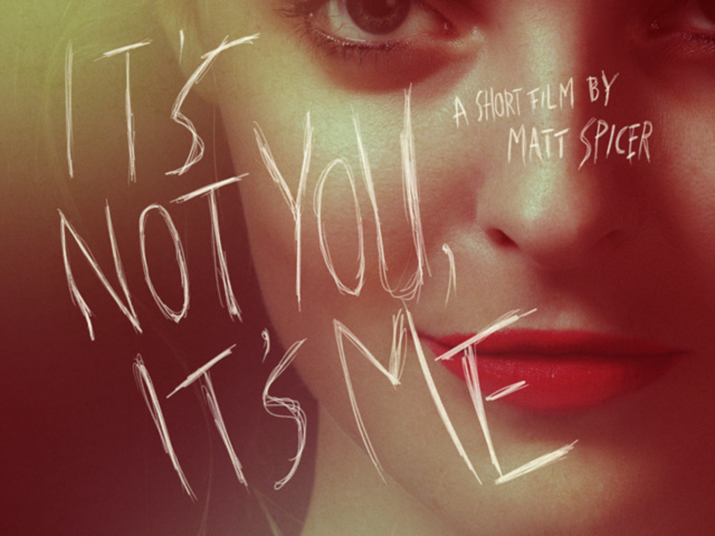 IT'S NOT YOU, IT'S ME - a dark comedy's video poster