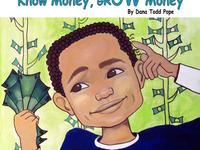"""Know Money, Grow Money"" Children's Picture Book"