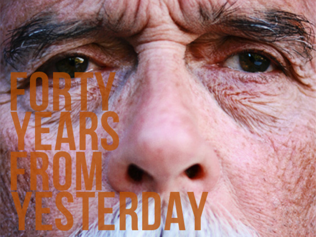 Forty Years From Yesterday (Canceled)'s video poster
