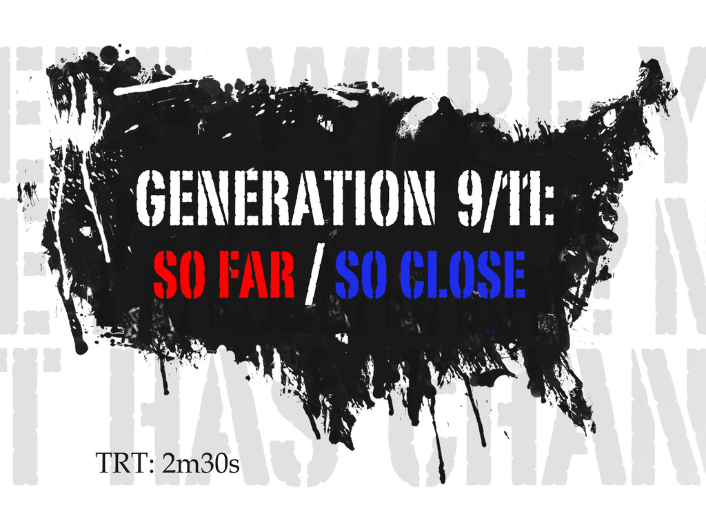 "Launch the tour of ""Generation 9/11: So Far / So Close""'s video poster"
