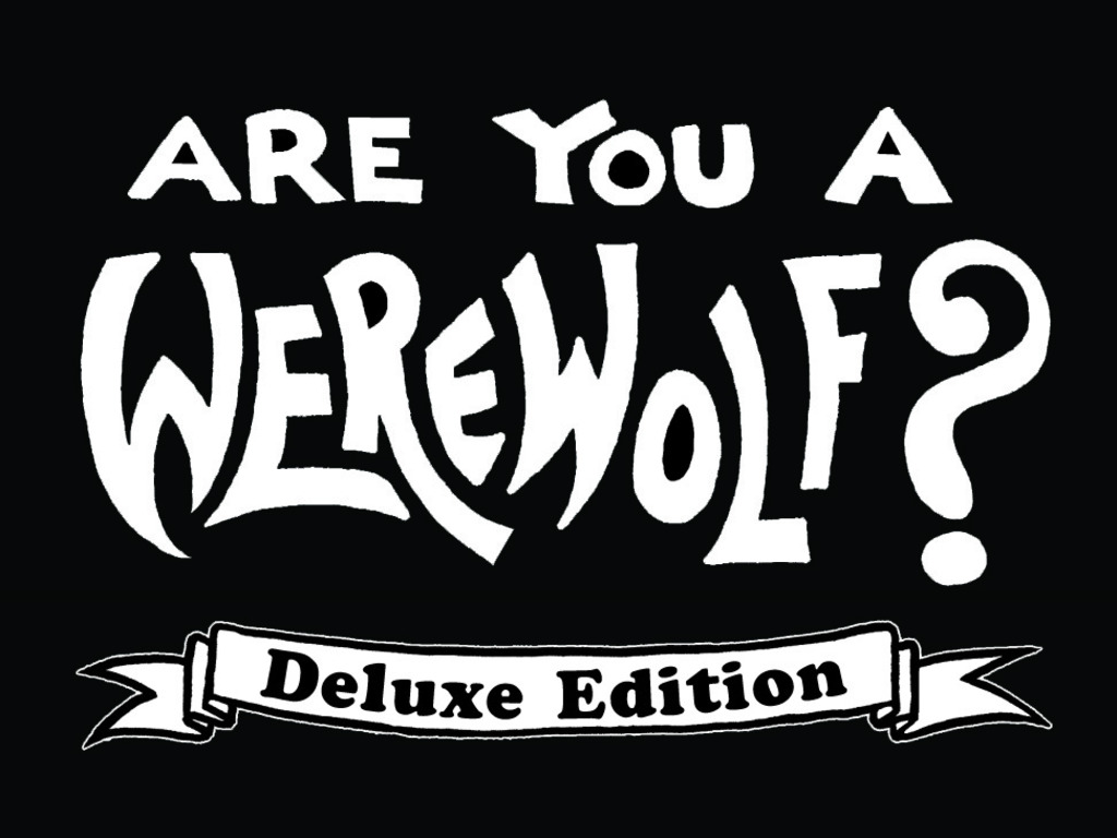 Are You A Werewolf? - Deluxe Edition's video poster