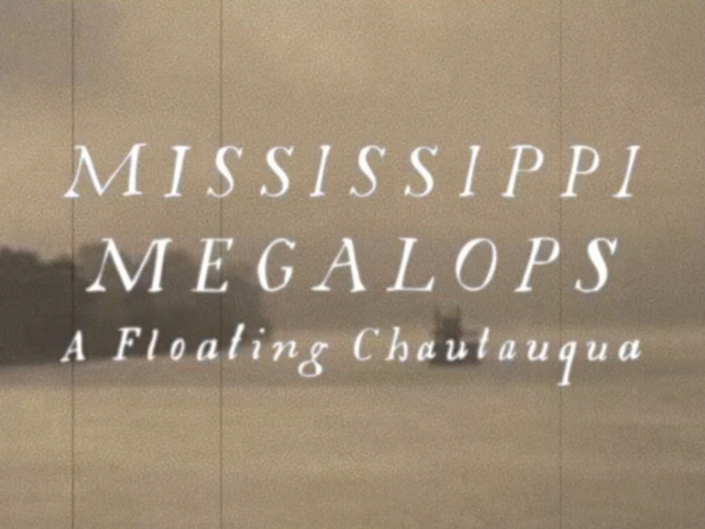 Mississippi Megalops - A Floating Chautauqua's video poster