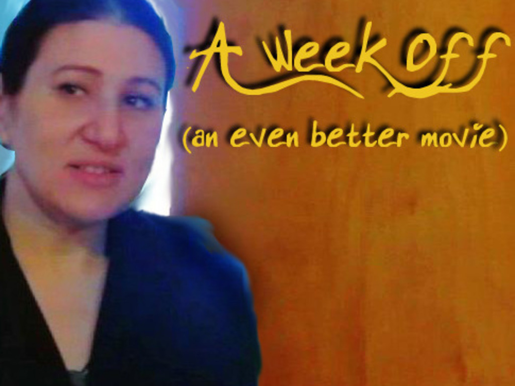 """A Week Off (an even better movie) *The Sequel to """"A Weekend""""'s video poster"""