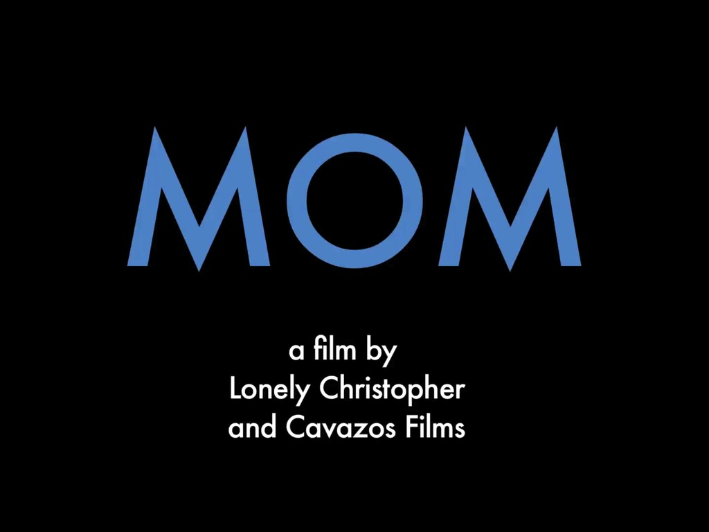 MOM - a film by Lonely Christopher's video poster
