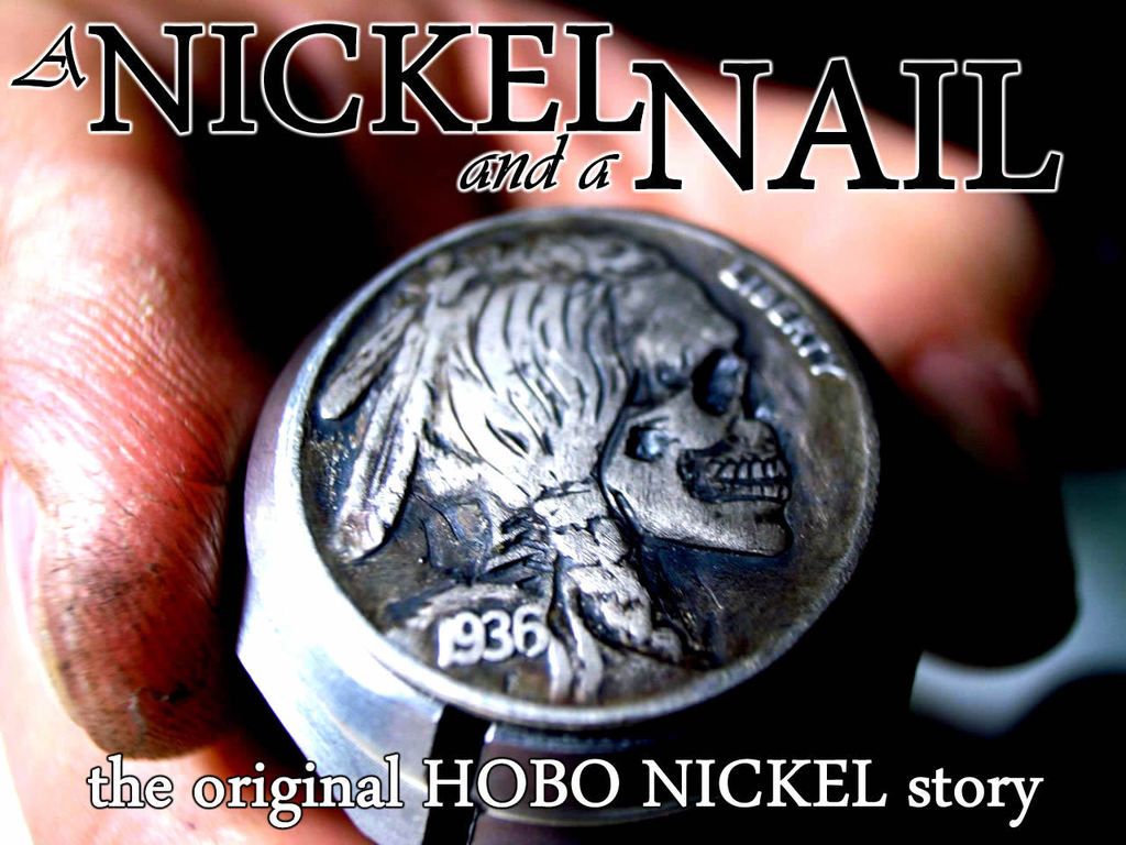 A Nickel and a Nail- the Original Hobo Nickel Story's video poster