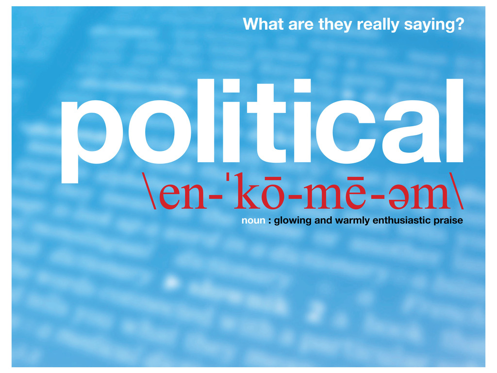 Political Encomium: What are they really saying?'s video poster