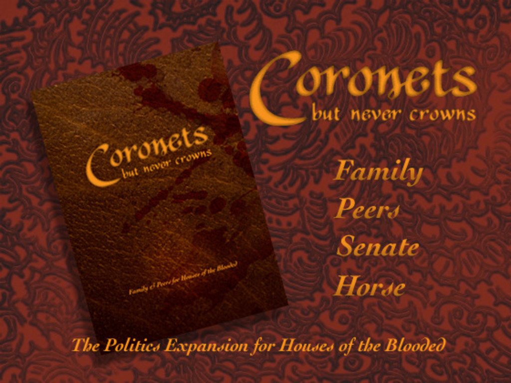 Coronets but Never Crowns: Houses of the Blooded's video poster