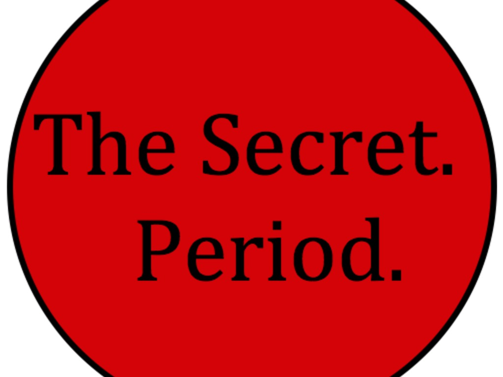 The Secret. Period.'s video poster